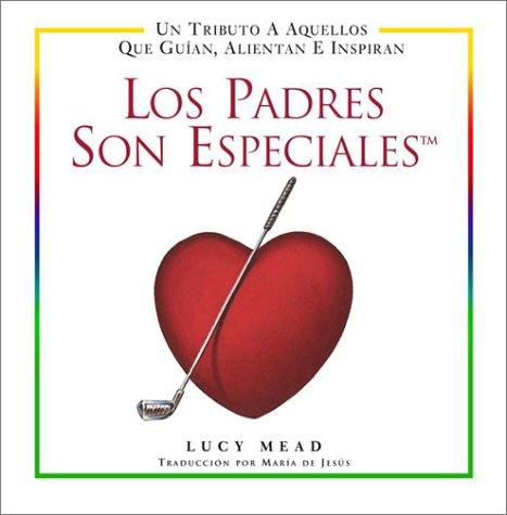 9780517220504: Los Padres Son Especiales (Spanish Edition)