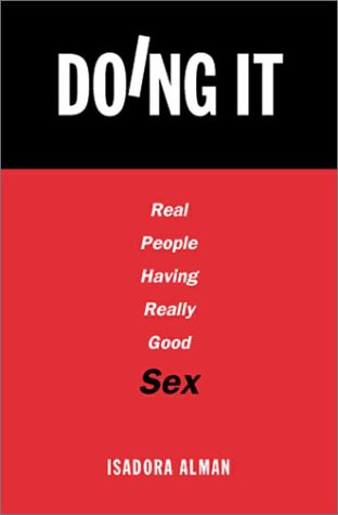 9780517220795: Doing It: Real People Having Really Good Sex