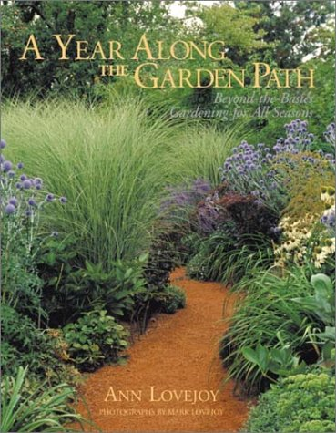9780517220894: A Year Along the Garden Path: Beyond the Basics - Gardening for All Seasons