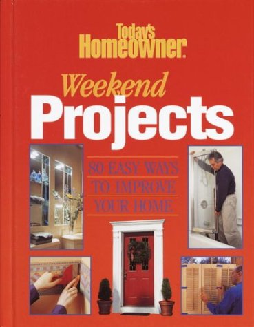 9780517221464: Today's Homeowner Weekend Projects