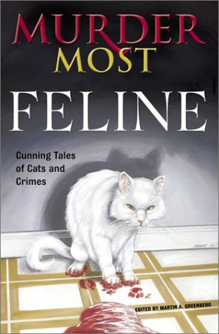 Murder Most Feline: Cunning Tales of Cats and Crimes