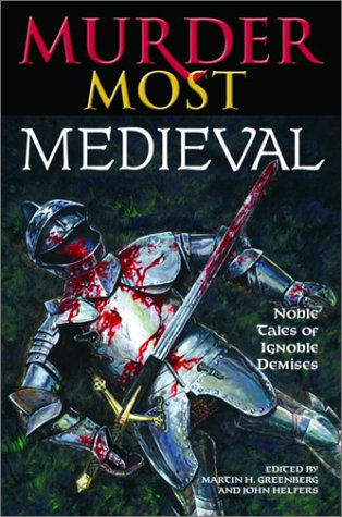 9780517221624: Murder Most Medieval: Noble Tales of Ignoble Demises