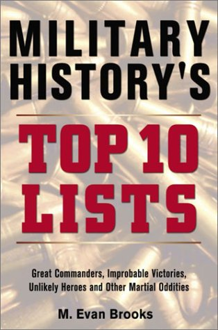 Military History's Top 10 Lists: M. Evans Brooks