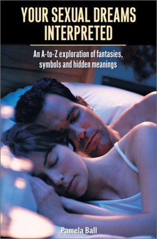9780517221877: Your Sexual Dreams Interpreted