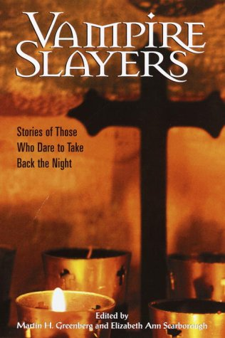 Vampire Slayers **Signed**: Greenberg, Martin H.;