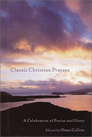 9780517222164: Classic Christian Prayers: A Celebration of Praise and Glory