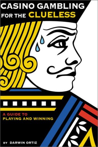 9780517222249: Casino Gambling for the Clueless: A Guide to Playing and Winning