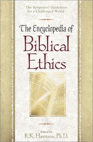 9780517222287: The Encyclopedia of Biblical Ehtics