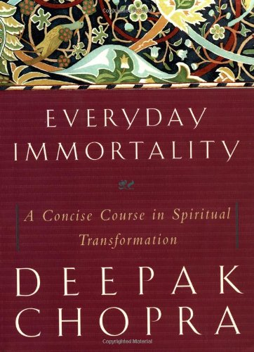 9780517222485: Everyday Immortality: A Concise Course in Spiritual Transformation