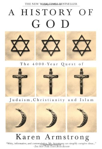 9780517223123: A History of God: The 4,000-Year Quest of Judaism, Christianity, and Islam