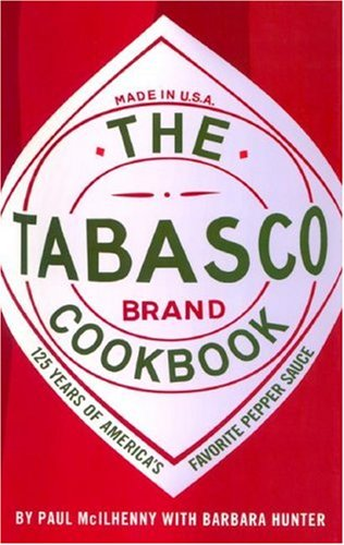9780517223345: The Tabasco Cookbook: 125 Years of America's Favorite Pepper Sauce