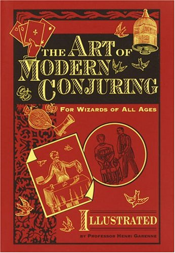 9780517223550: The Art of Modern Conjuring: For Wizards of All Ages