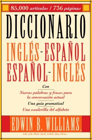 Diccionario Ingles-Espanol (0517223902) by Edwin B. Williams