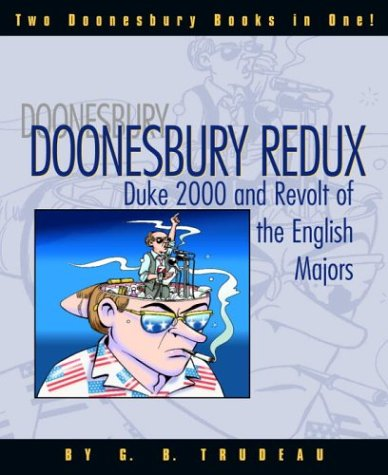 Doonesbury Redux: Duke 2000 and Revolt of the English Majors