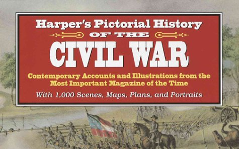 HARPERS PICTORIAL HISTORY OF THE CIVIL WAR: GUERNSEY, ALFRED H AND HENRY M ALDEN