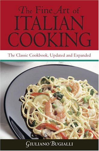 9780517224328: The Fine Art of Italian Cooking: The Classic Cookbook, Updated & Expanded