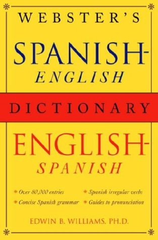 Webster's Spanish-English/English-Spanish Dictionary (9780517224557) by Williams, Edwin B.