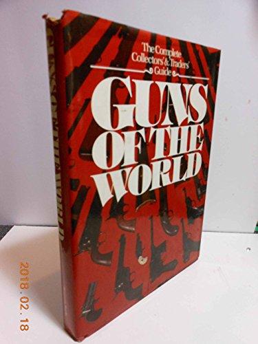 Guns of the World: Tanner, Hans editor