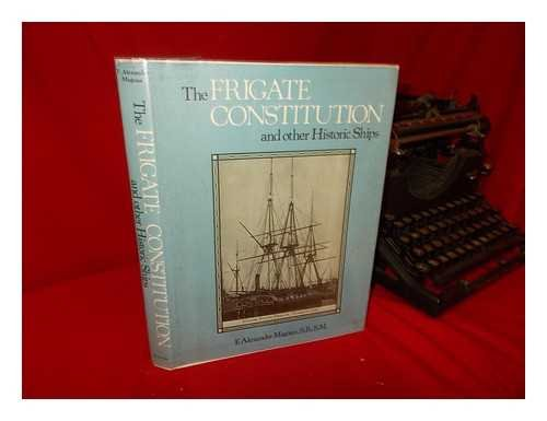 9780517225509: The Frigate Constitution and Other Historic Ships