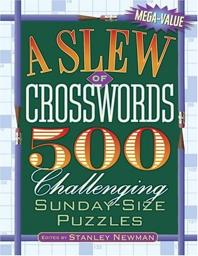 9780517225660: A Slew of Crosswords: 500 Challenging Sunday-Size Puzzles