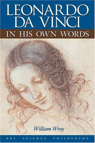 9780517225967: Leonardo Da Vinci in His Own Words