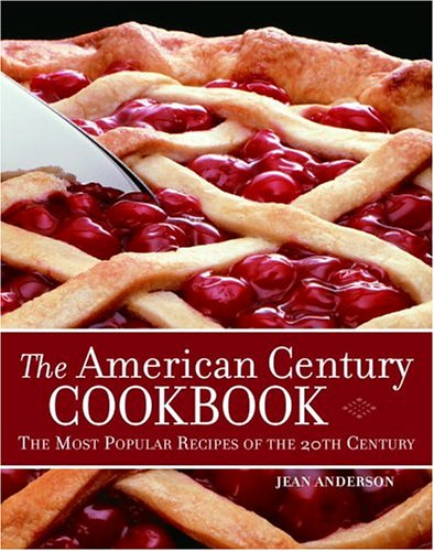 9780517225981: The American Century Cookbook: The Most Popular Recipes of the 20th Century