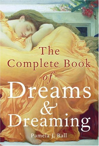 9780517226445: The Complete Book of Dreams and Dreaming