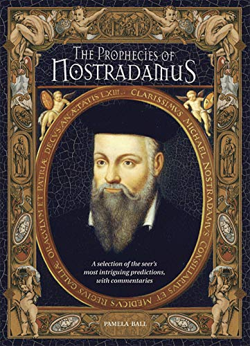 9780517226636: The Prophecies of Nostradamus: A Selection of the Seer's Most Intriguing Predictions, with Commentaries