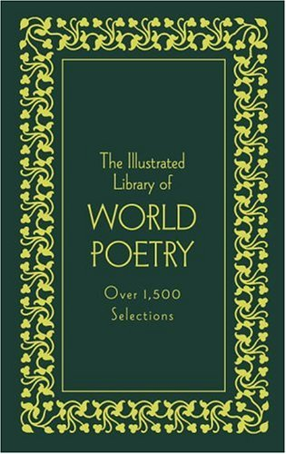 9780517226865: The Illustrated Library of World Poetry: Deluxe Edition (Literary Classics)