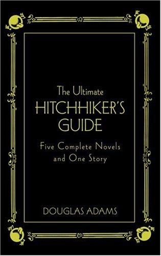 9780517226957: The Ultimate Hitchhiker's Guide: Five Complete Novels and One Story (Deluxe Edition)