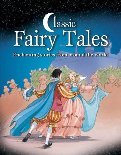 9780517227268: Classic Fairy Tales: Enchanting Stories from Around the World