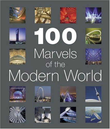 100 Marvels of the Modern World: Various