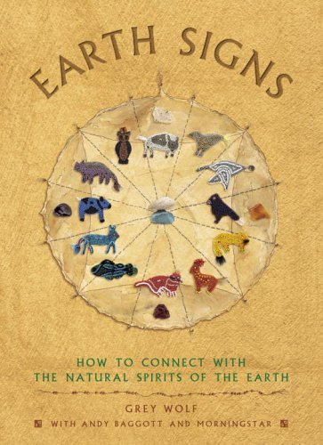 9780517227442: Earth Signs: How to Connect with the Natural Spirits of the Earth