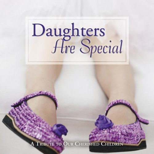 9780517228326: Daughters Are Special: A Tribute to Our Cherished Children