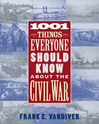 9780517228456: 1001 Things Everyone Should Know About the Civil War