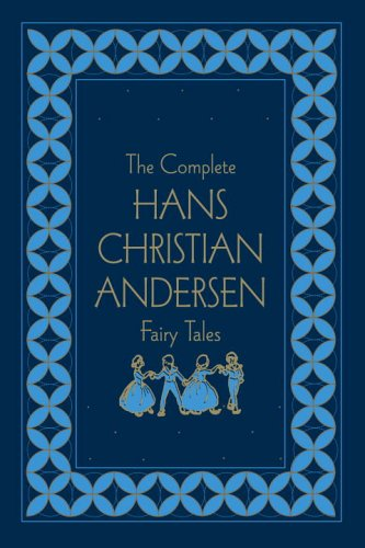 9780517229248: The Complete Hans Christian Andersen Fairy Tales, Deluxe Edition (Literary Classics)