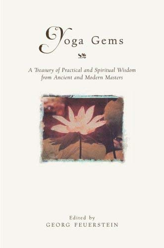 9780517229484: Yoga Gems: A Treasury of Practical and Spiritual Wisdom from Ancient and Modern Masters