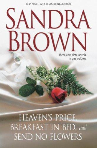 9780517229538: Sandra Brown: Three Complete Novels in One Volume: Heaven's Price, Breakfast in Bed, Send No Flowers
