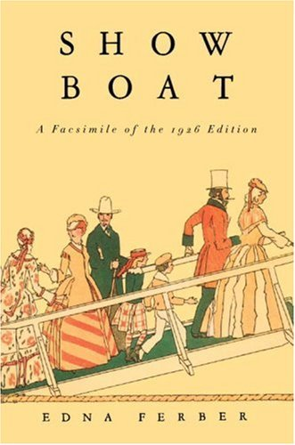 Show Boat: A Facsimile of the 1926: Edna Ferber