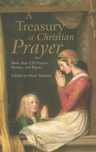 9780517230497: A Treasury of Christian Prayer: More Than 150 Prayers, Hymns, and Poems