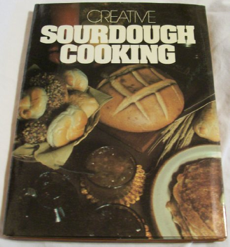9780517231289: Creative Sourdough Cooking
