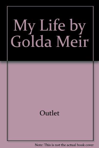 9780517233658: My Life by Golda Meir