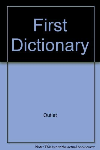 9780517240106: First Dictionary