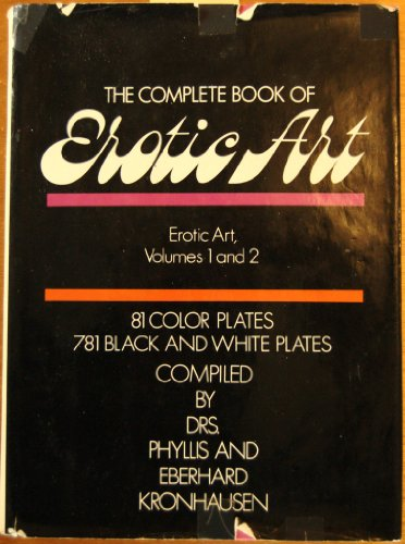 The Complete Book of Erotic Art, Volumes: Kronhausen, Eberhard and