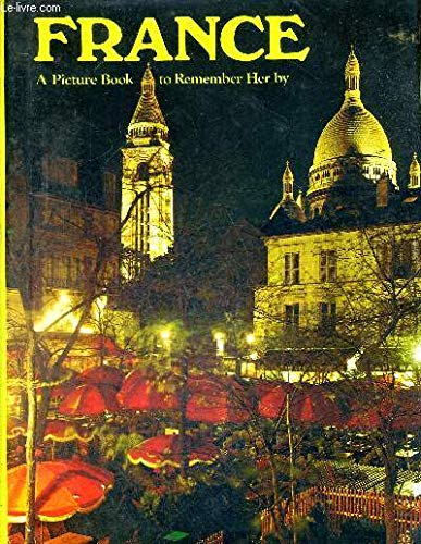 9780517250198: France: A Picture Book to Remember Her By