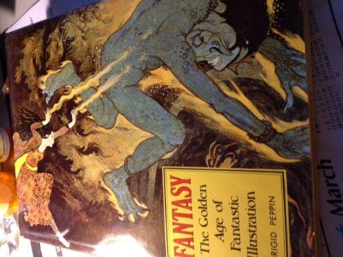 Fantasy, The Golden Age of Fantastic Illustration: Peppin, Brigid