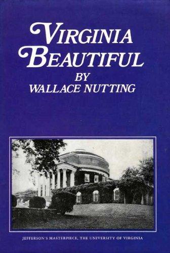Virginia Beautiful: Wallace Nutting