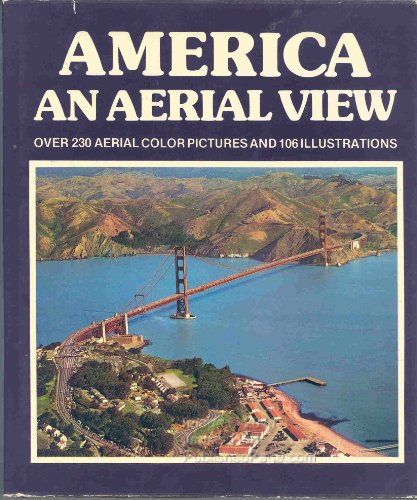 America: An Aerial View: James Doane, J.