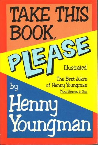 Take This Book Please (0517257149) by Henny Youngman