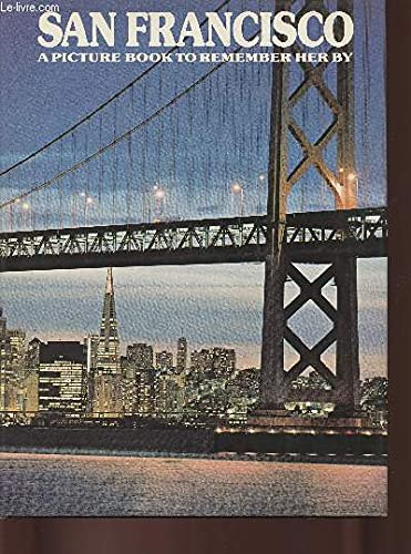 9780517257906: San Francisco: A Picture Book to Remember Her by
